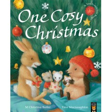 One Cosy Christmas illustrated by Tina Macnaughton.