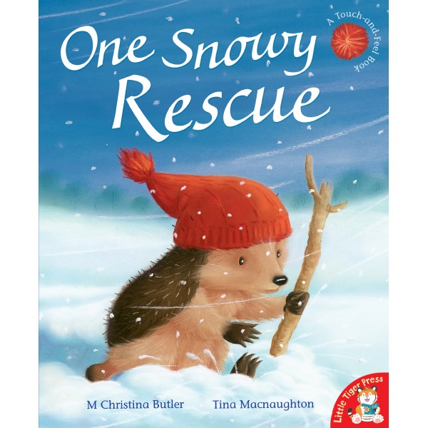 One Snowy Rescue illustrated by Tina Macnaughton.