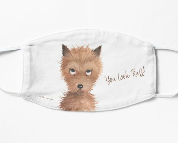 "Cheeky Puppy Dog Eyes - ""You look Ruff!"" Face Mask by Tina Macnaughton."
