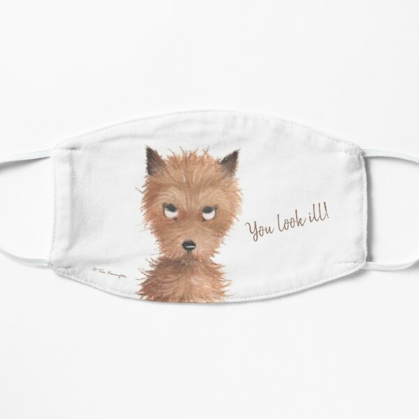 "Cheeky Puppy Dog Eyes - ""You look Ill!"" Face Mask by Tina Macnaughton."