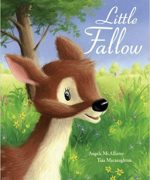 Little Fallow illustrated by Tina Macnaughton.