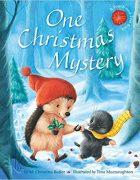 One Christmas Mystery illustrated by Tina Macnaughton