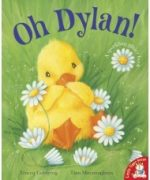 Oh Dylan! illustrated by Tina Macnaughton.